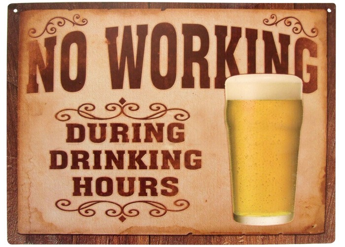 Placa No Working During Drinking Hours 30x20cm